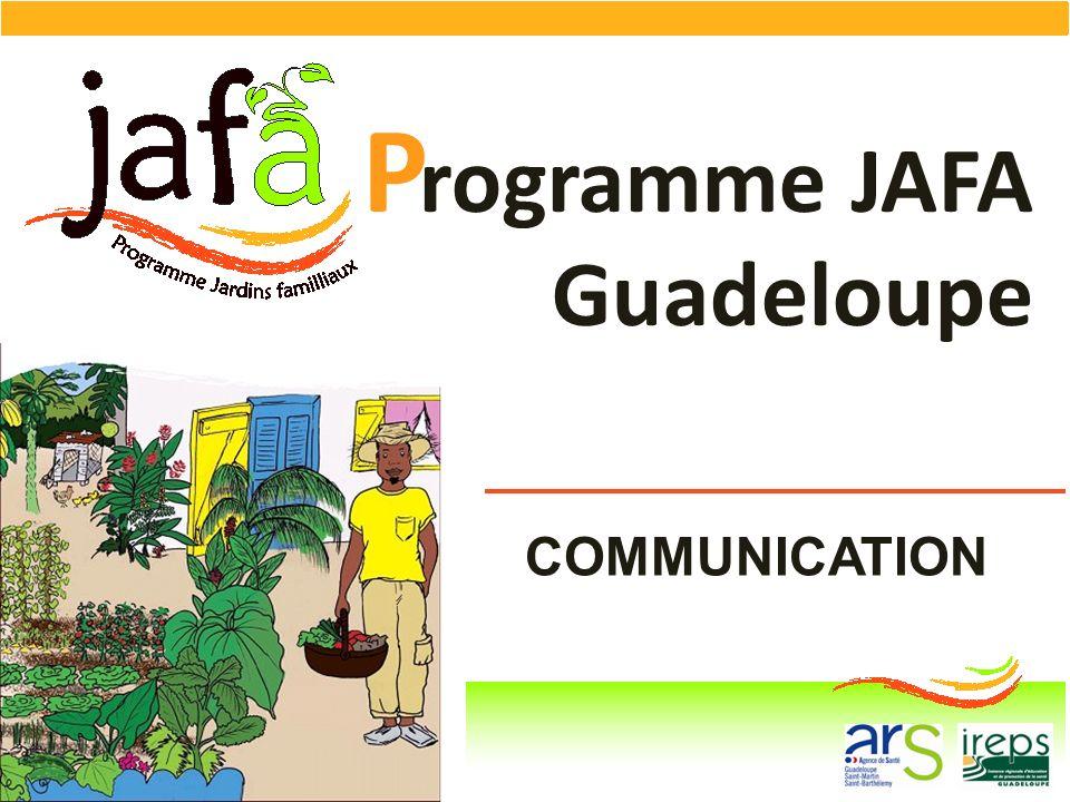 P rogramme JAFA Guadeloupe COMMUNICATION