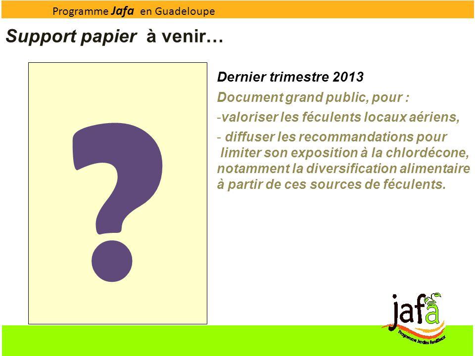 Support papier à venir… Dernier trimestre 2013