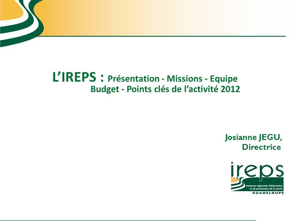 L'IREPS : Présentation - Missions - Equipe