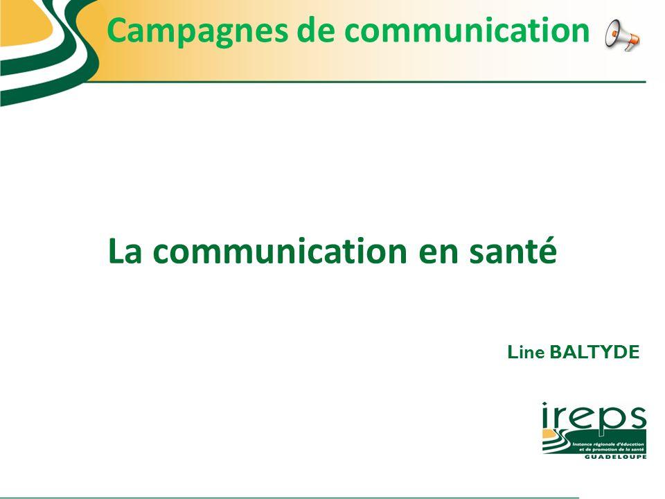 Campagnes de communication La communication en santé
