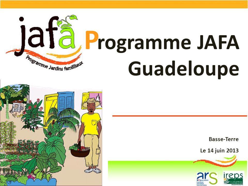 P rogramme JAFA Guadeloupe Basse-Terre Le 14 juin 2013