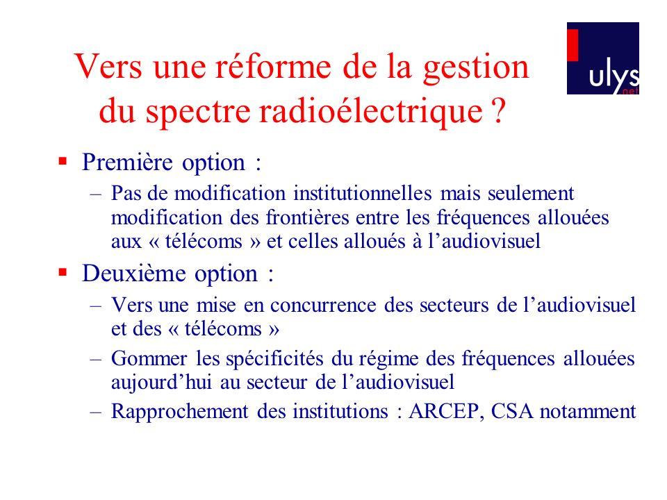 Vers une réforme de la gestion du spectre radioélectrique