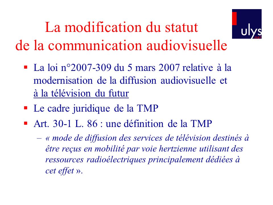 La modification du statut de la communication audiovisuelle