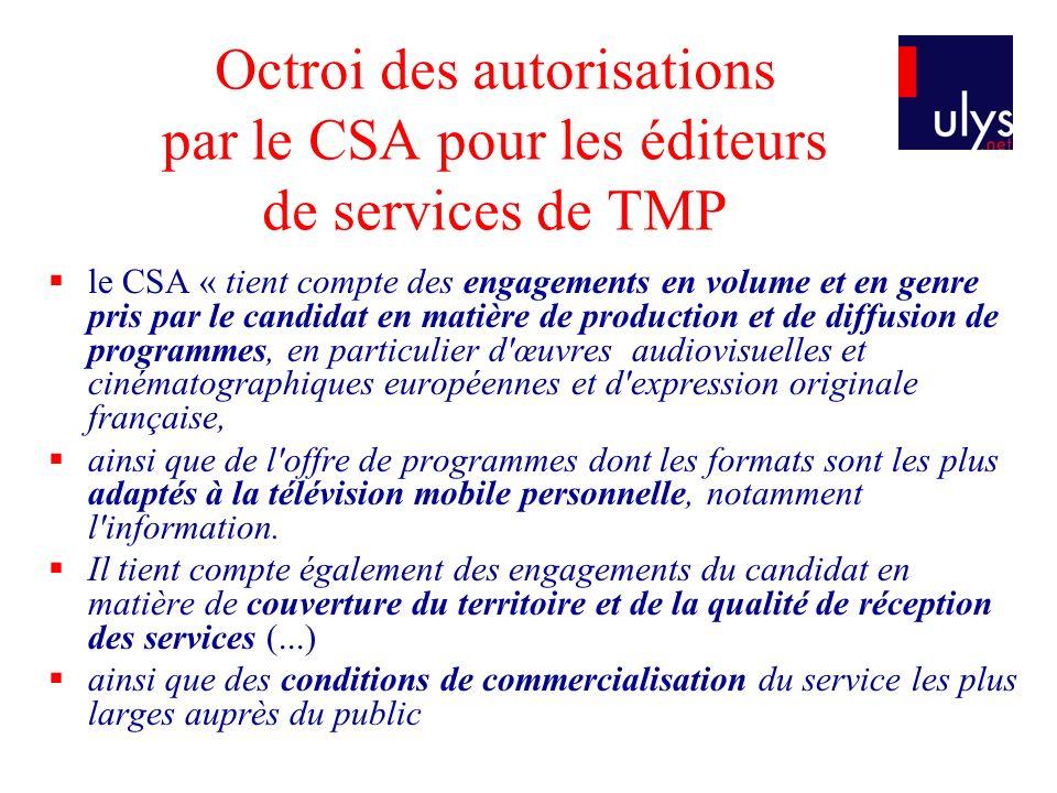 Octroi des autorisations par le CSA pour les éditeurs de services de TMP