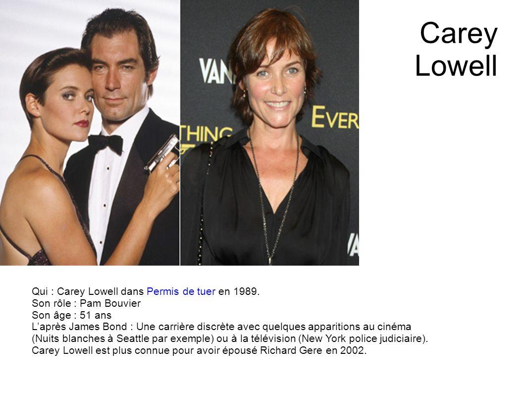 Carey Lowell Qui : Carey Lowell dans Permis de tuer en 1989.