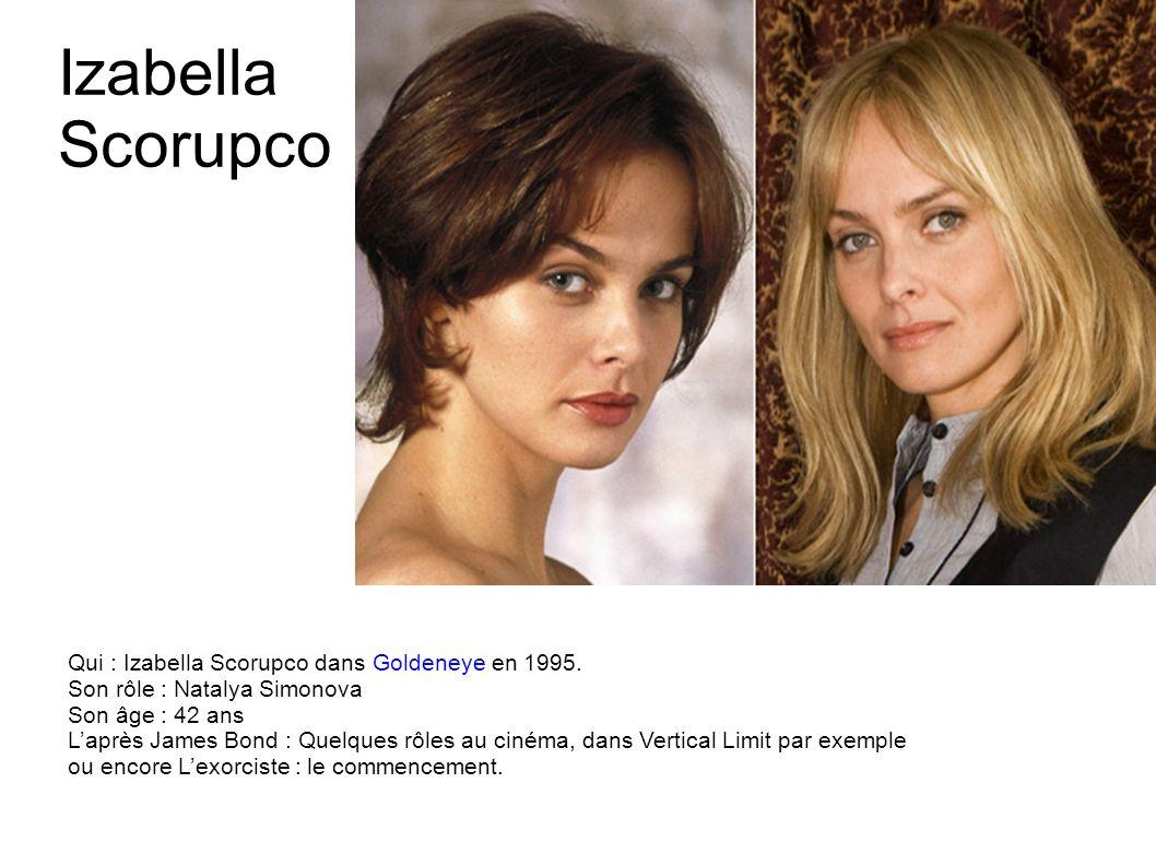 Izabella Scorupco Qui : Izabella Scorupco dans Goldeneye en 1995.