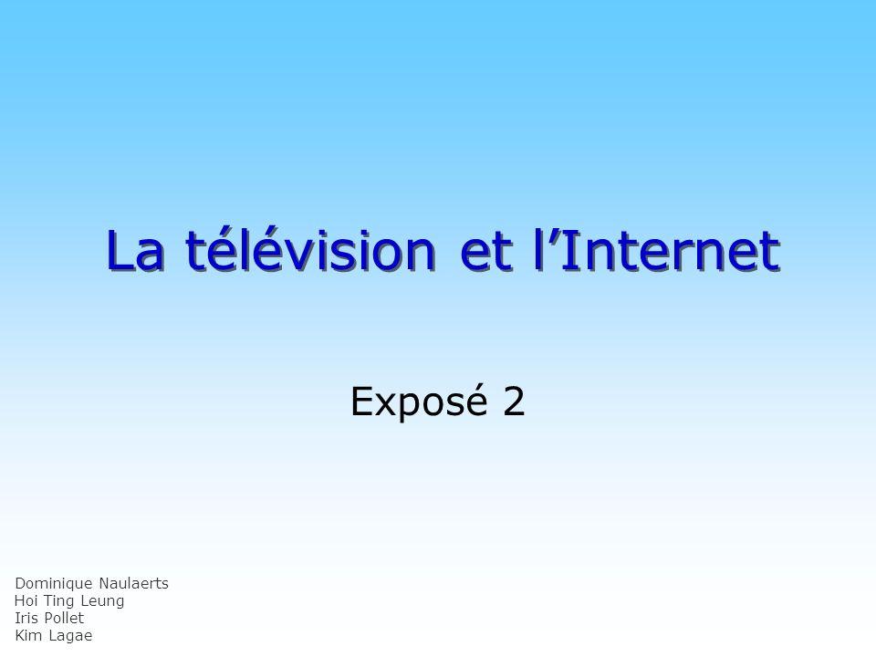 La télévision et l'Internet