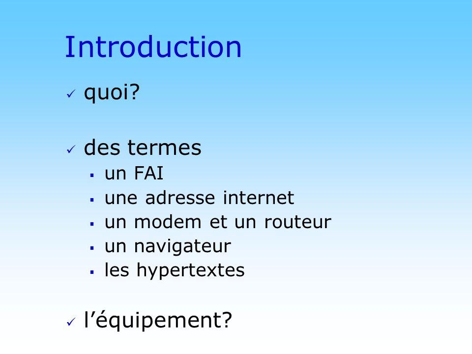 Introduction quoi des termes l'équipement un FAI