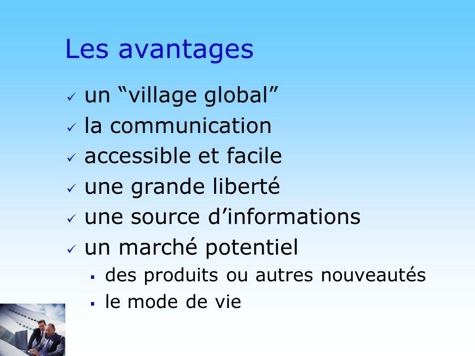 Les avantages un village global la communication