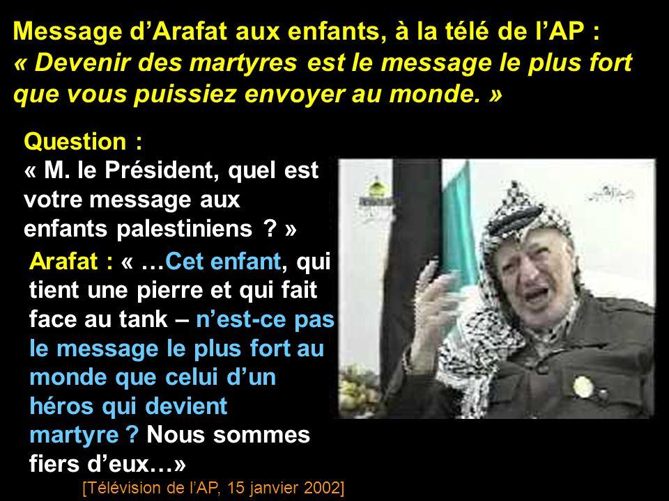 Message d'Arafat aux enfants, à la télé de l'AP :