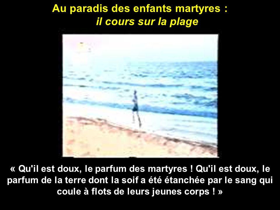 Au paradis des enfants martyres :