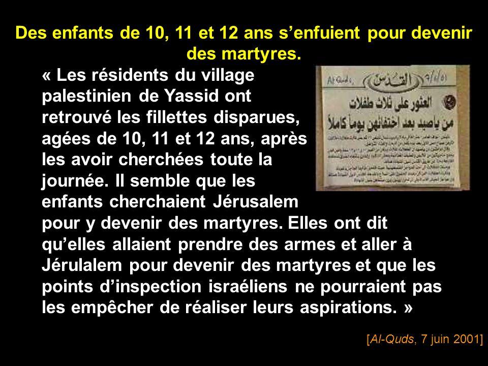 Des enfants de 10, 11 et 12 ans s'enfuient pour devenir des martyres.