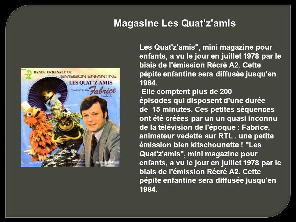 Magasine Les Quat z amis