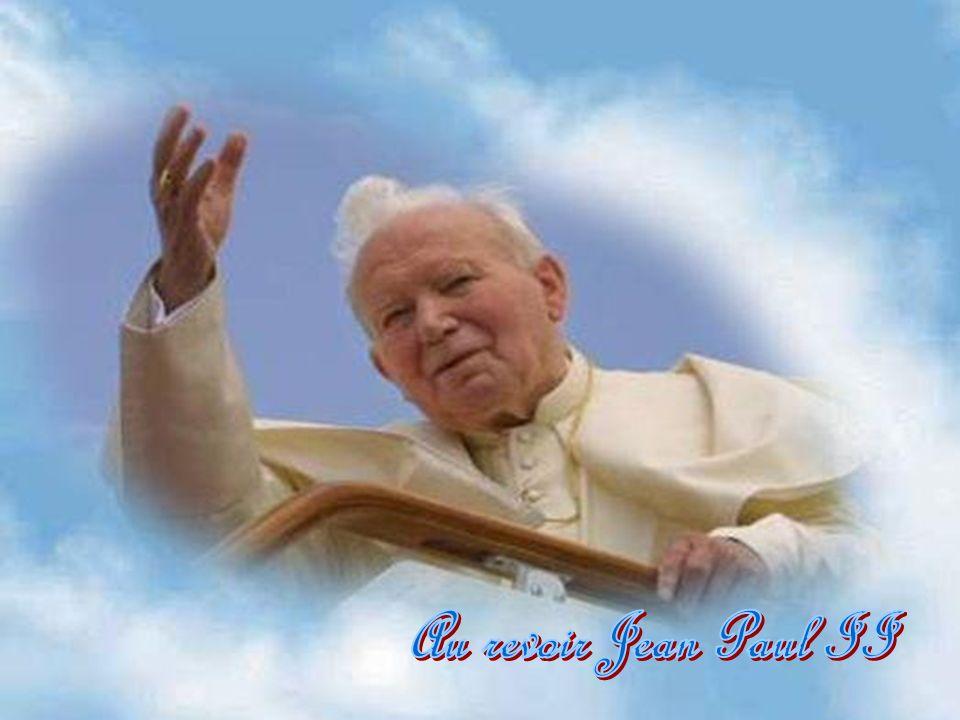 Au revoir Jean Paul II