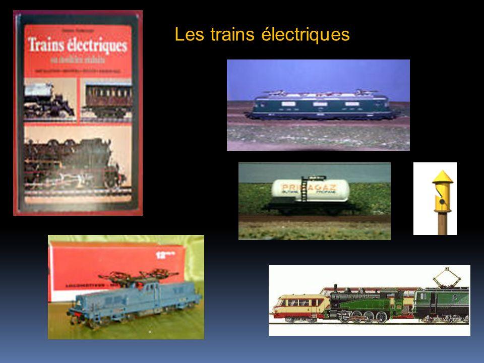 Les trains électriques
