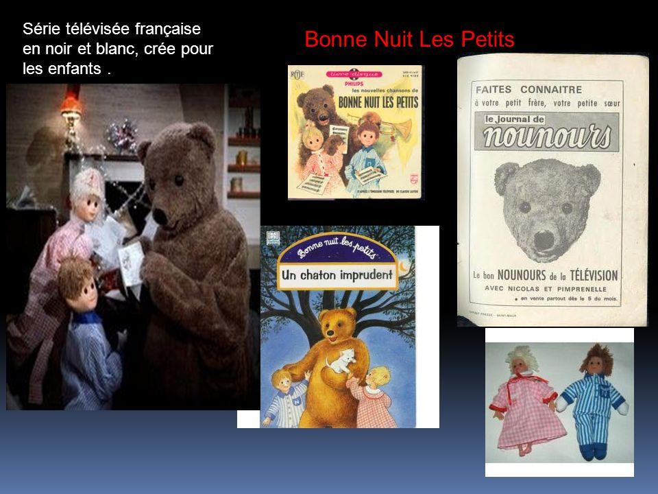Série télévisée française en noir et blanc, crée pour les enfants .