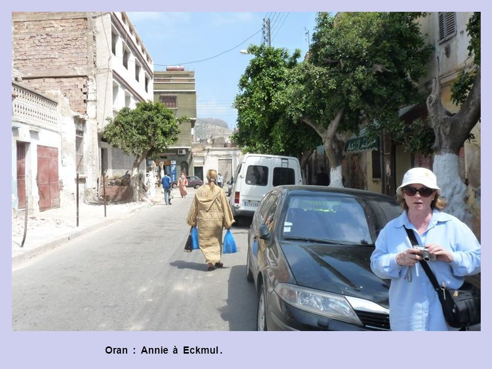 Oran : Annie à Eckmul .