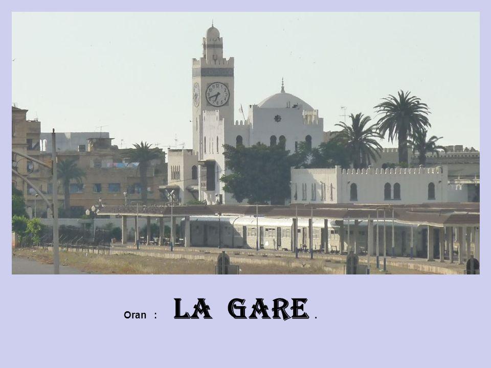 Oran : La Gare .