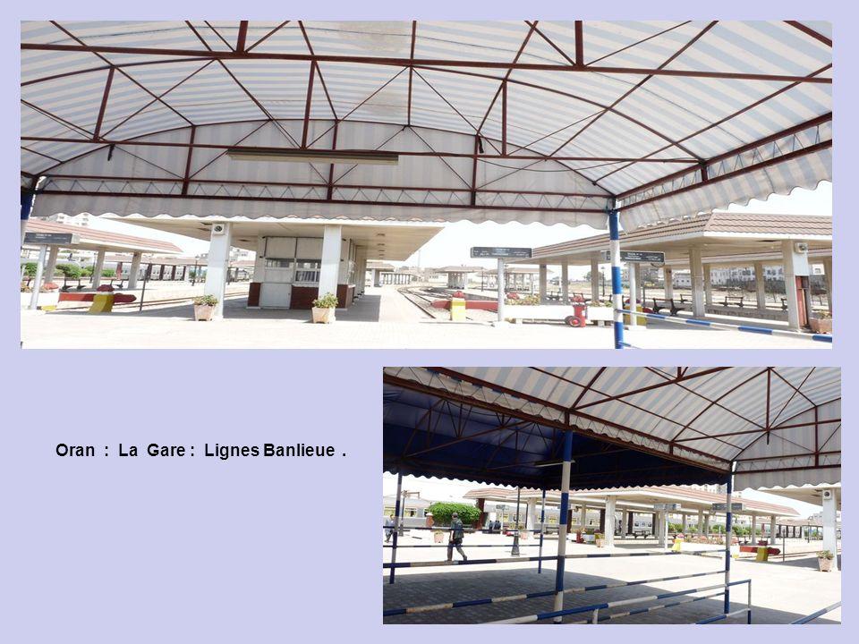 Oran : La Gare : Lignes Banlieue .