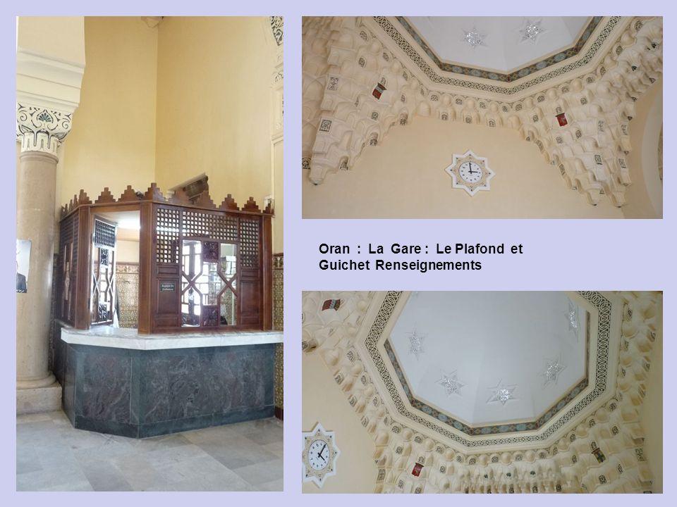 Oran : La Gare : Le Plafond et