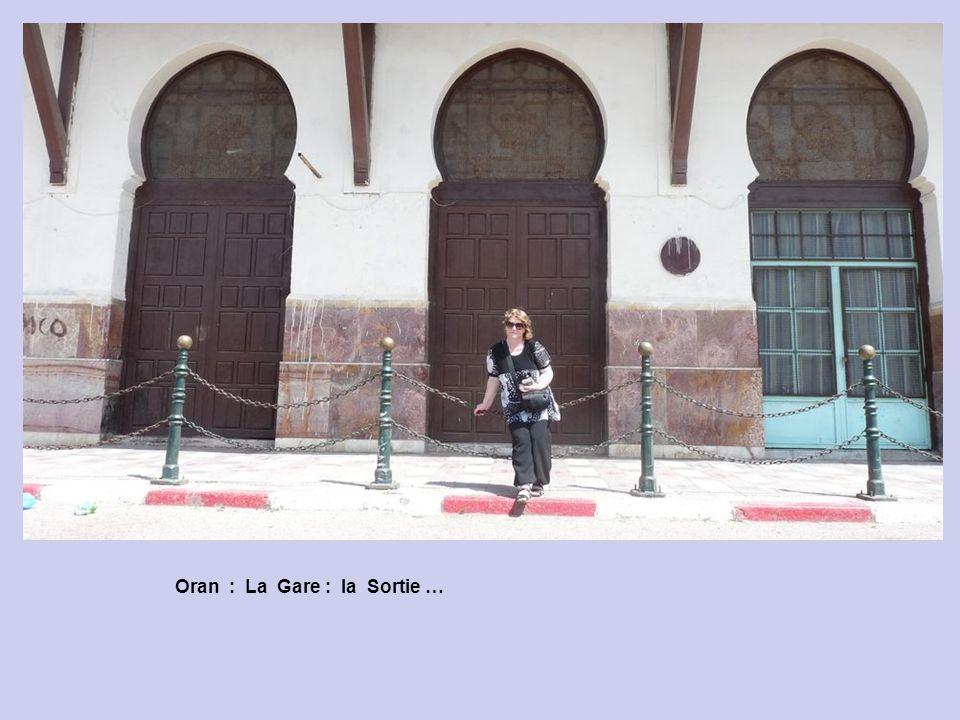 Oran : La Gare : la Sortie …