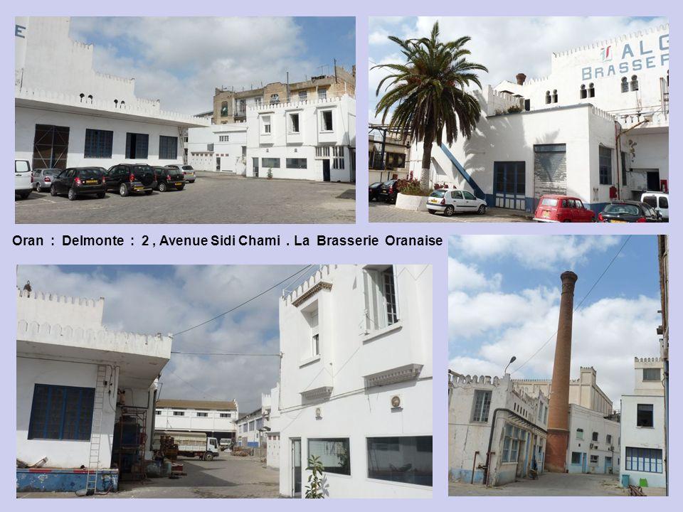 Oran : Delmonte : 2 , Avenue Sidi Chami . La Brasserie Oranaise