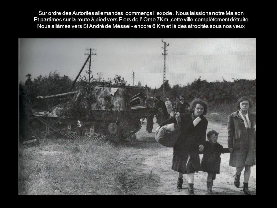 Sur ordre des Autorités allemandes commença l' exode