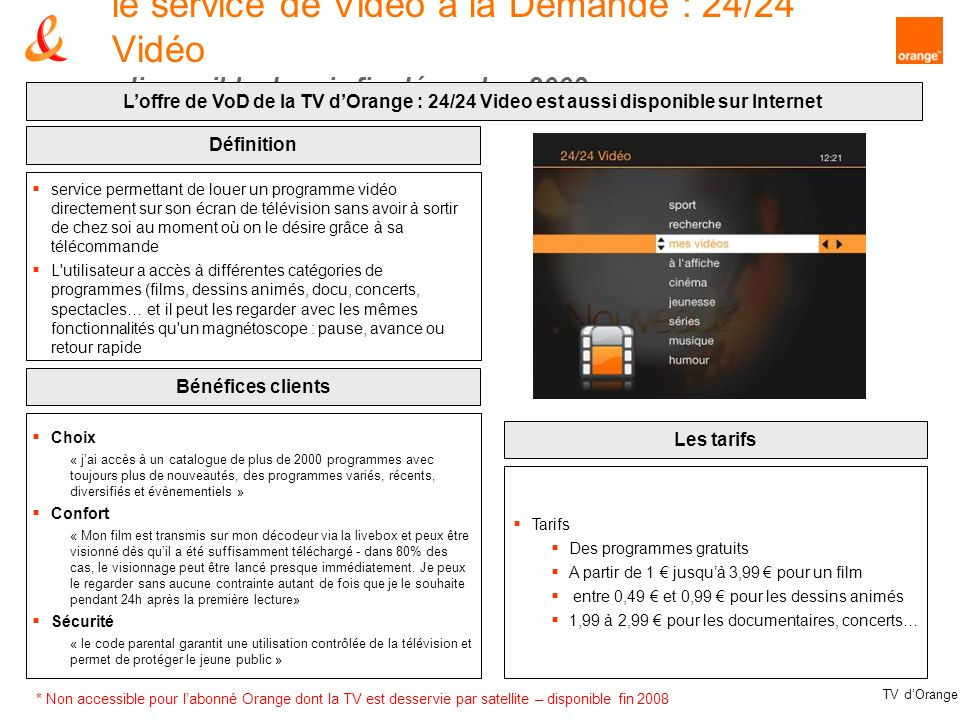 le service de Video à la Demande : 24/24 Vidéo disponible depuis fin décembre 2008