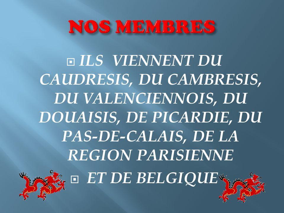 ILS VIENNENT DU CAUDRESIS, DU CAMBRESIS, DU VALENCIENNOIS, DU DOUAISIS, DE PICARDIE, DU PAS-DE-CALAIS, DE LA REGION PARISIENNE