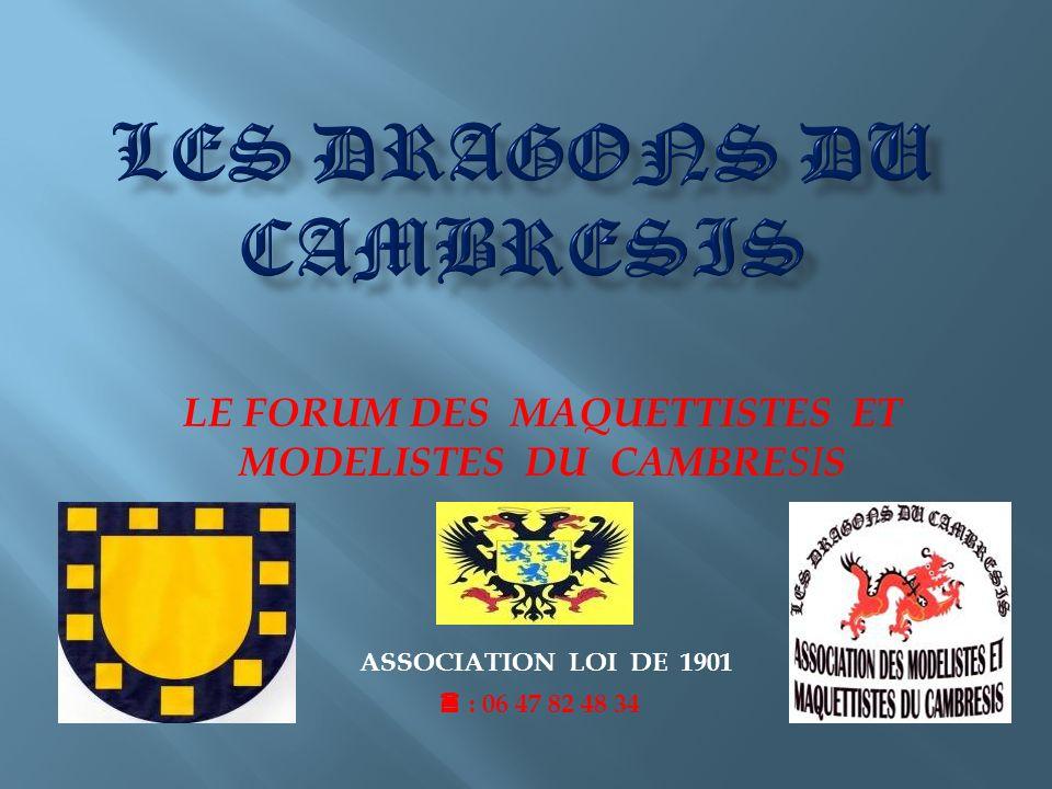 LE FORUM DES MAQUETTISTES ET MODELISTES DU CAMBRESIS