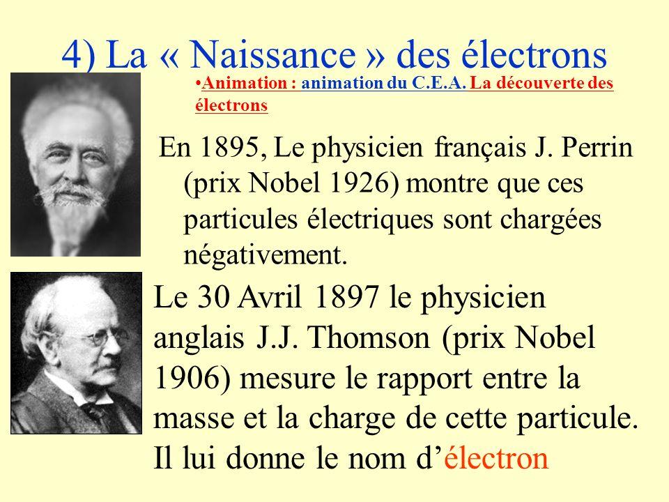 4) La « Naissance » des électrons