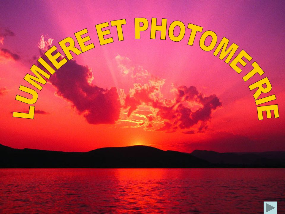 LUMIERE ET PHOTOMETRIE