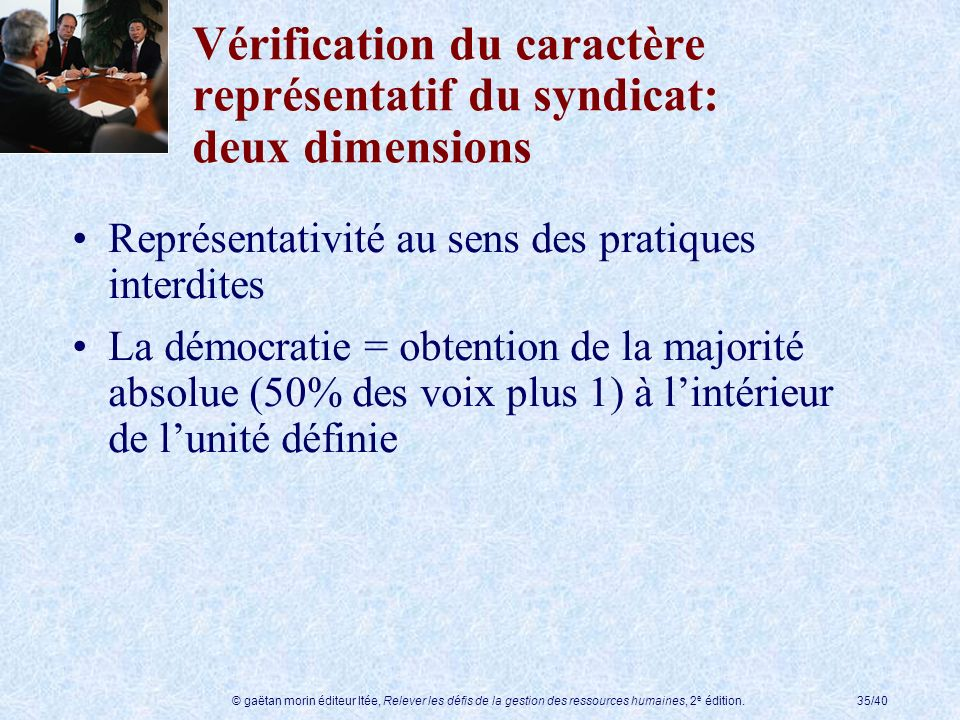 Vérification du caractère représentatif du syndicat: deux dimensions