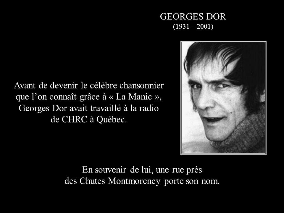 En souvenir de lui, une rue près des Chutes Montmorency porte son nom.
