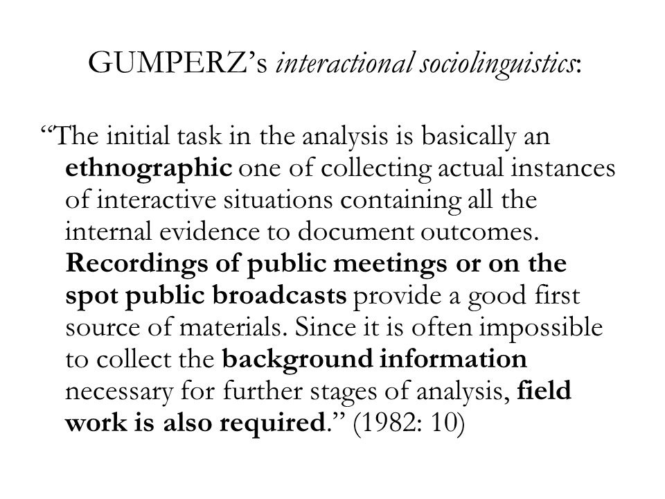 GUMPERZ's interactional sociolinguistics: