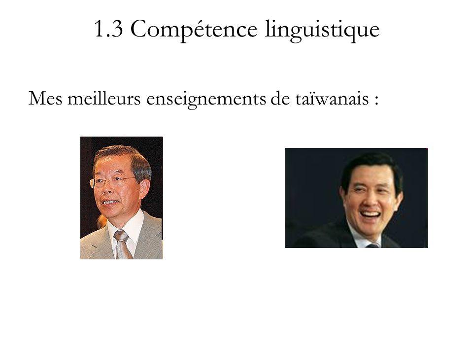 1.3 Compétence linguistique