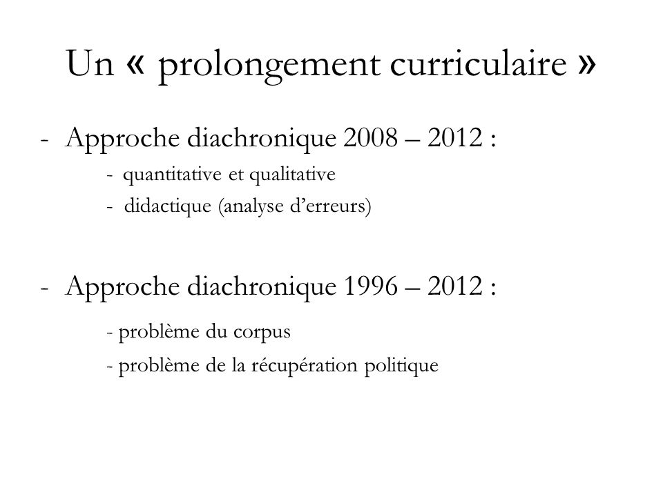 Un « prolongement curriculaire »