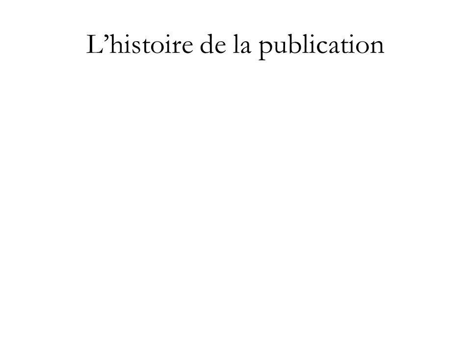 L'histoire de la publication