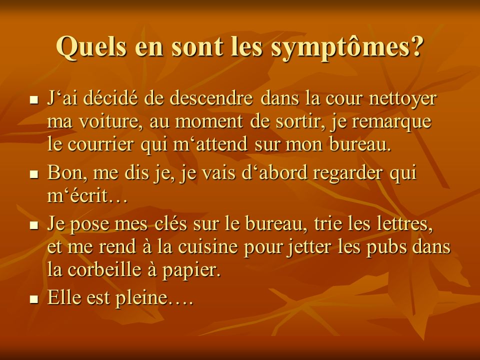 Quels en sont les symptômes