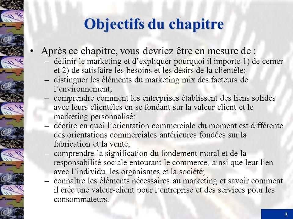 Objectifs du chapitre Après ce chapitre, vous devriez être en mesure de :