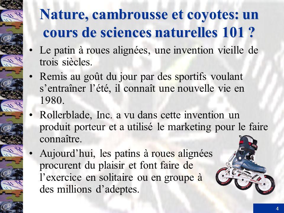 Nature, cambrousse et coyotes: un cours de sciences naturelles 101