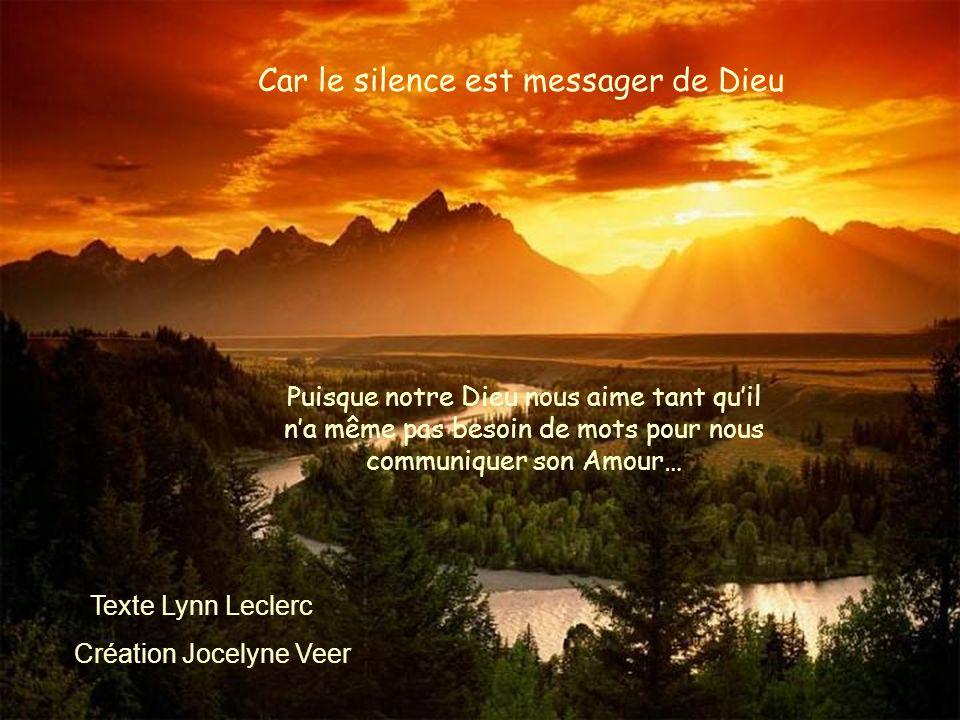 Car le silence est messager de Dieu