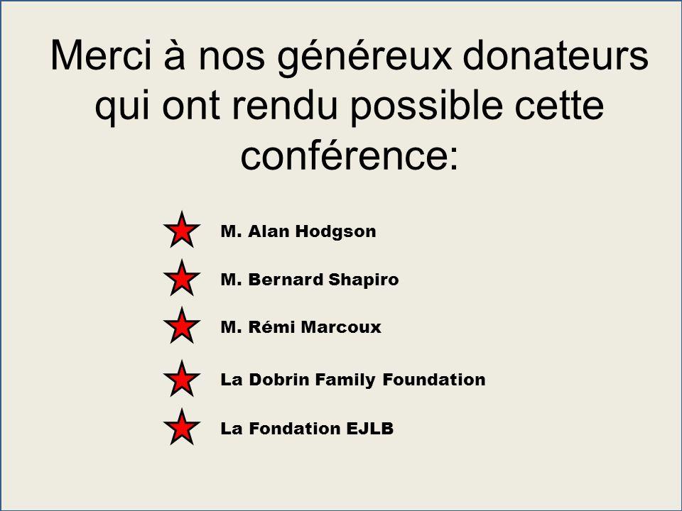 Merci à nos généreux donateurs qui ont rendu possible cette conférence:
