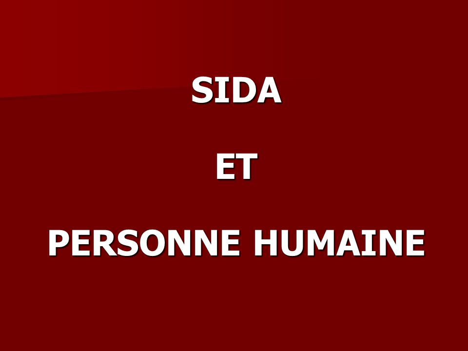 SIDA ET PERSONNE HUMAINE