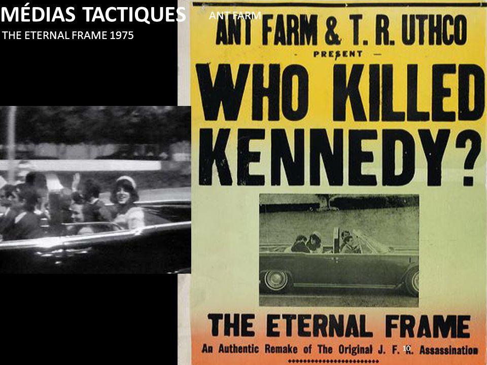MÉDIAS TACTIQUES ANT FARM THE ETERNAL FRAME 1975 10