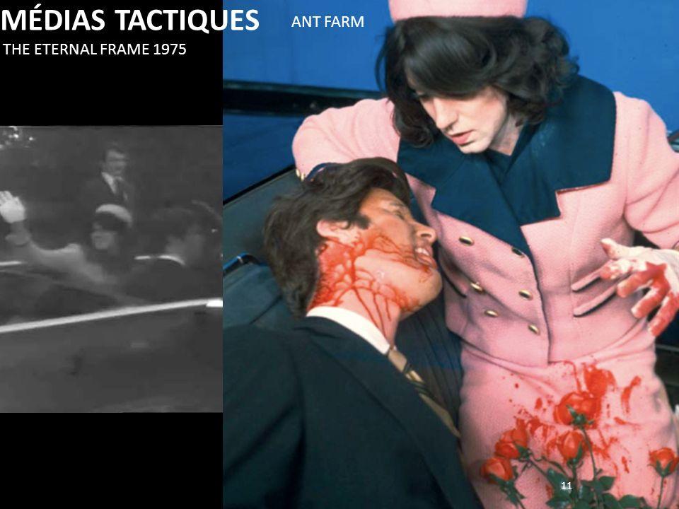 MÉDIAS TACTIQUES ANT FARM THE ETERNAL FRAME 1975 11