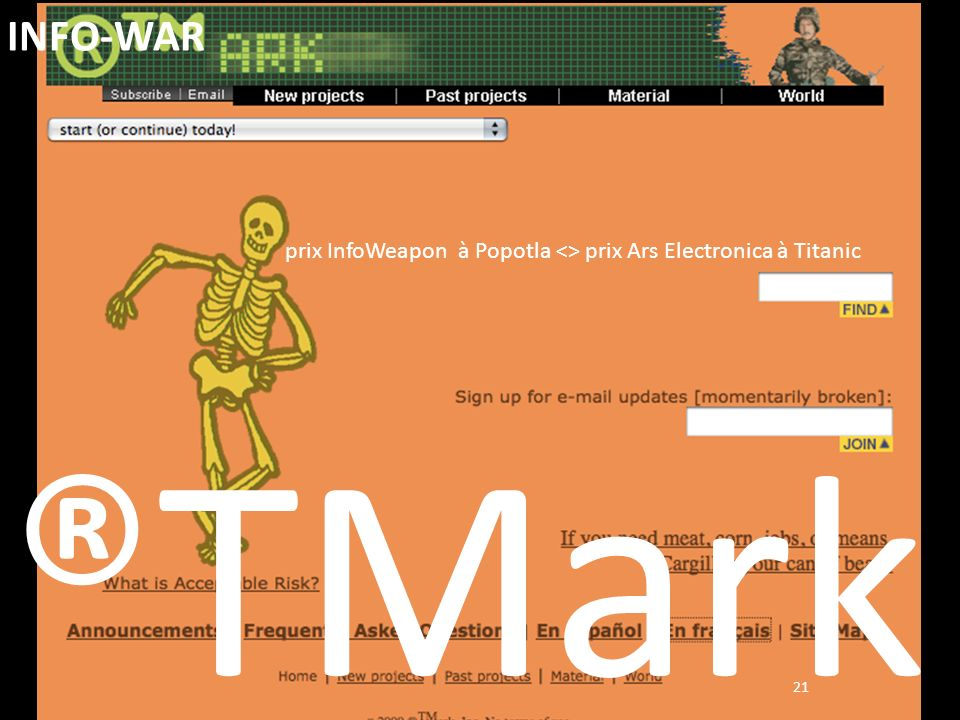 INFO-WAR prix InfoWeapon à Popotla <> prix Ars Electronica à Titanic ®TMark 21