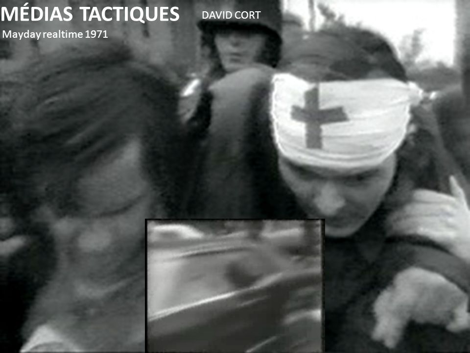 MÉDIAS TACTIQUES DAVID CORT Mayday realtime 1971