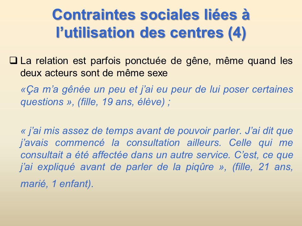 Contraintes sociales liées à l'utilisation des centres (4)