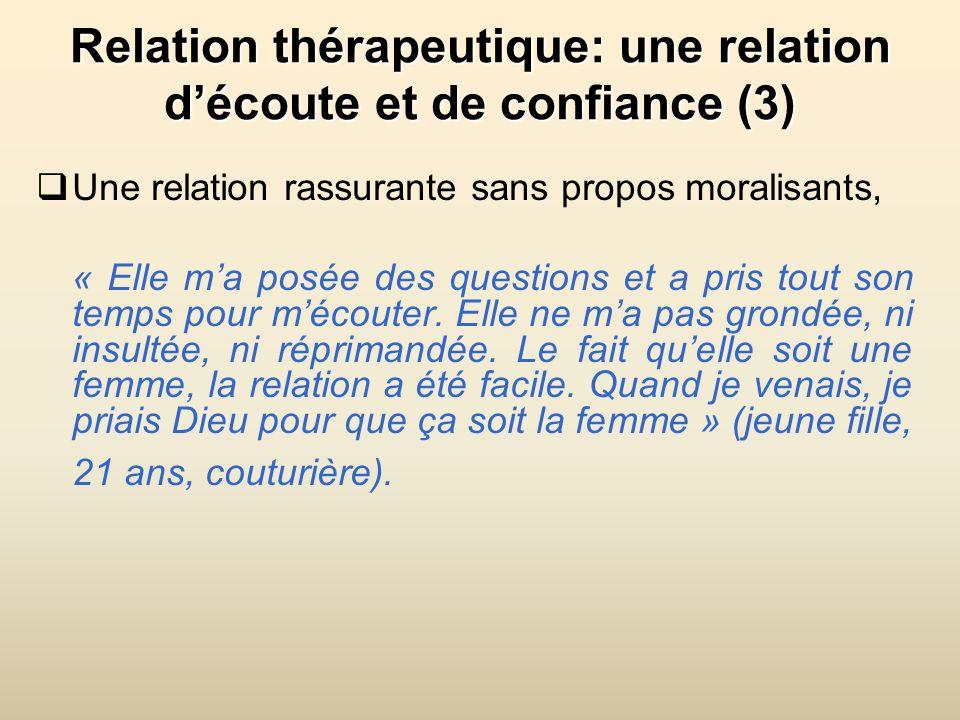 Relation thérapeutique: une relation d'écoute et de confiance (3)